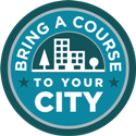 Bring a Course to Your City